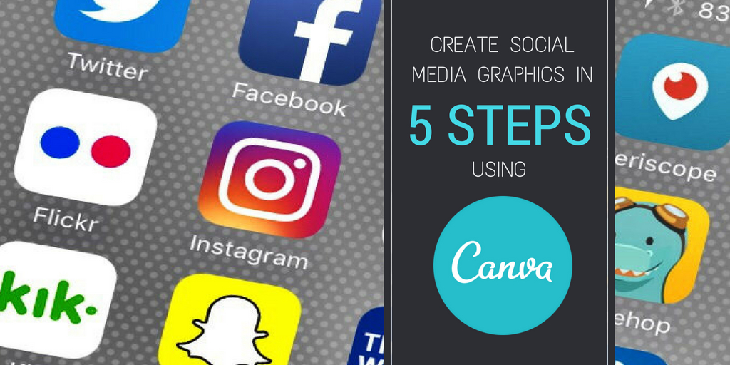 Create Social Media Graphics in 5 Steps Using Canva